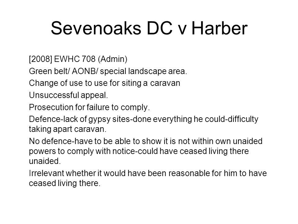Sevenoaks DC v Harber [2008] EWHC 708 (Admin)